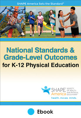 National Standards & Grade-Level Outcomes for K-12 Physical Education PDF