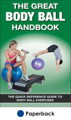 Great Body Ball Handbook, The