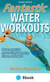 Fantastic Water Workouts 2nd Edition PDF