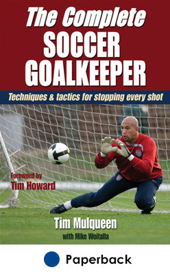 Complete Soccer Goalkeeper, The