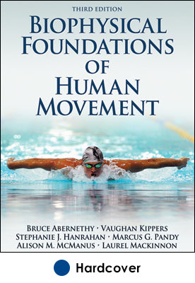 Biophysical Foundations of Human Movement-3rd Edition