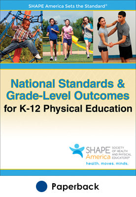 National Standards & Grade-Level Outcomes for K-12 PE