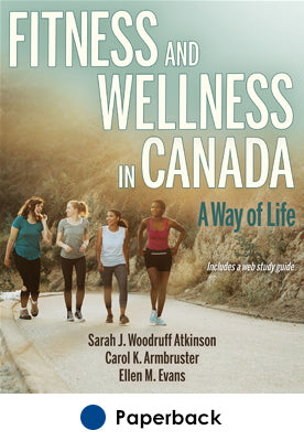 Fitness and Wellness in Canada With Web Study Guide