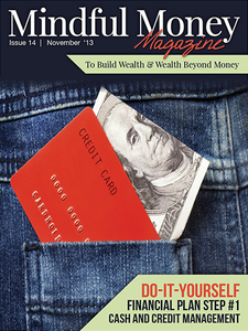 Mindful Money Magazine- Where Life Meets Money