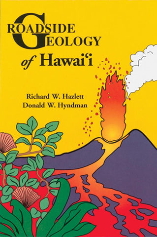 Roadside Geology of Hawaii