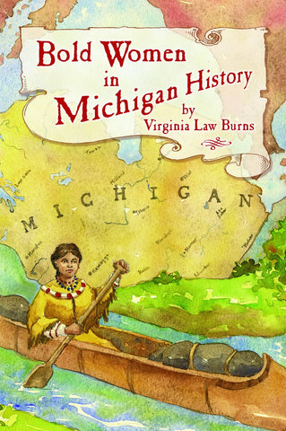 Bold Women in Michigan History