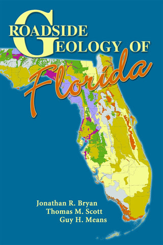 Roadside Geology of Florida