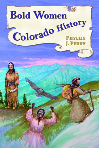 Bold Women in Colorado History