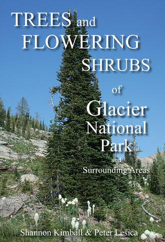 Trees & Shrubs of Glacier National Park and Surrounding Areas