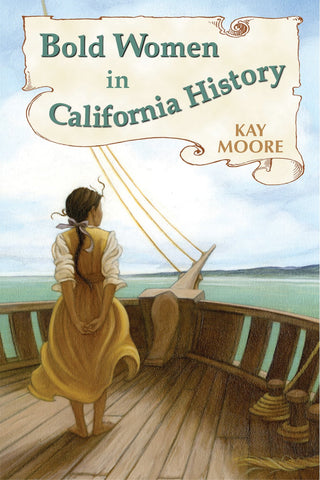 Bold Women in California History