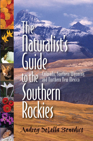 Naturalist's Guide to the Southern Rockies