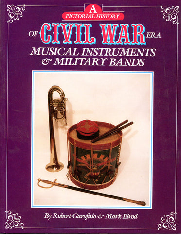 Civil War Era Musical Instruments and Military Bands