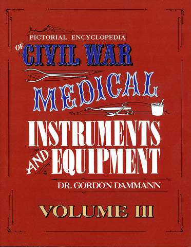 Civil War Medical Instruments and Equipment