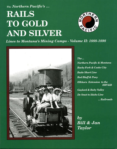 The Northern Pacific's Rails to Gold and Silver
