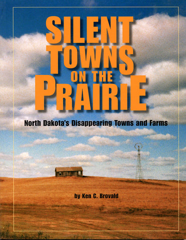 Silent Towns on the Prairie