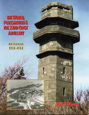 The World, Portsmouth & the 22nd Coast Artillery
