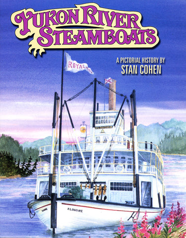 Yukon River Steamboats
