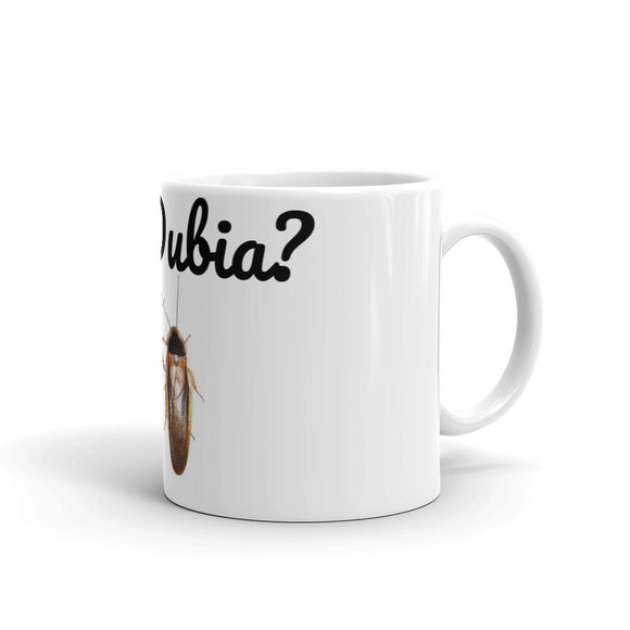 Got Dubia? Mug made in the USA - M.R. Pet Supplies