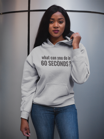 60 Seconds Hooded Sweatshirt