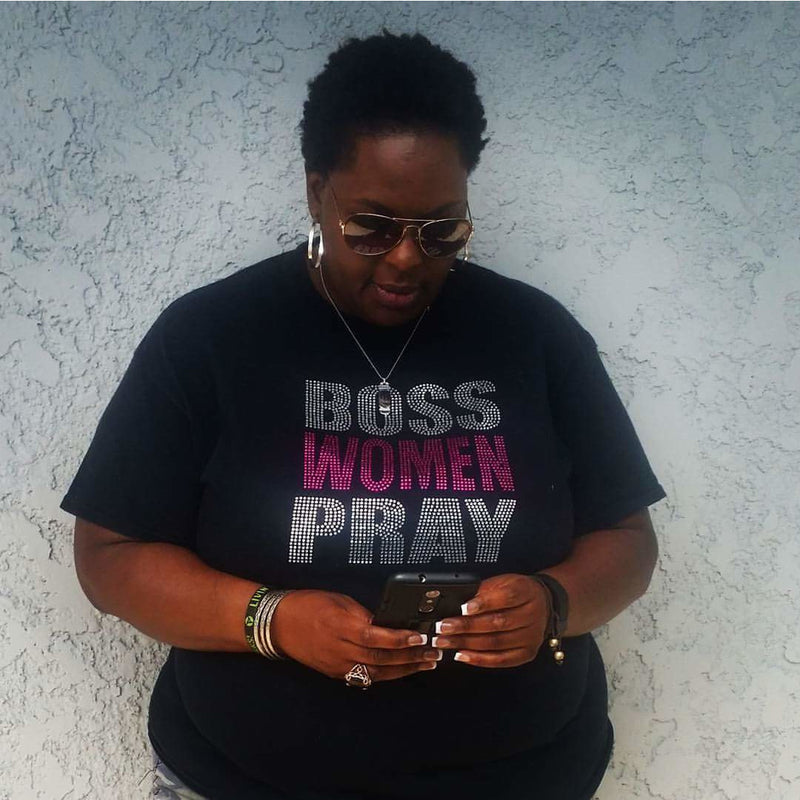 """Boss Women Pray"""
