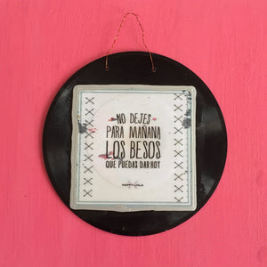 Positive quotes on vinyl record by Kana Rapai