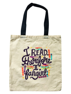"""I Read Therefore I Fangirl"" Tote"