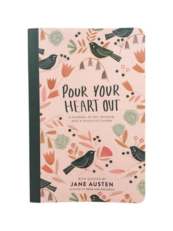 Pour Your Heart Out (Jane Austen) Journal