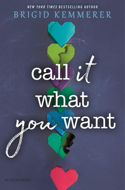 Call It What You Want by Brigid Kemmerer (SIGNED)
