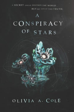 A Conspiracy of Stars by Olivia A. Cole (Signed)