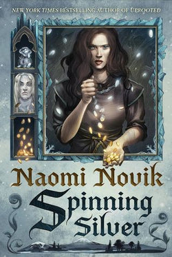 Spinning Silver by Naomi Novik (Signed)