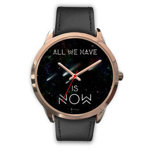 All We Have Is Now Women's Watches