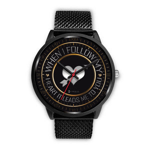 When I Follow My Heart It Leads Me To You Men's Watch in Black