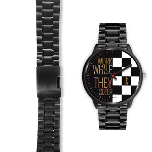 Work While They Sleep Men's Watch in Black