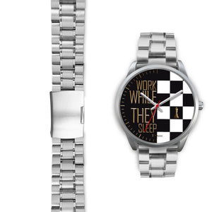 Work While They Sleep Women's Watch in Silver