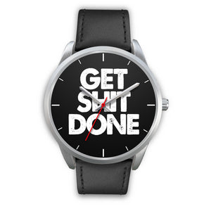 Get Sh!t Done Men's Watch in Silver