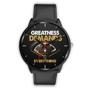 Greatness Demands Everything Men's Watch in Black