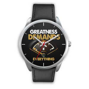 Greatness Demands Everything Men's Watch in Silver