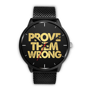 Prove Them Wrong Men's Watch in Black