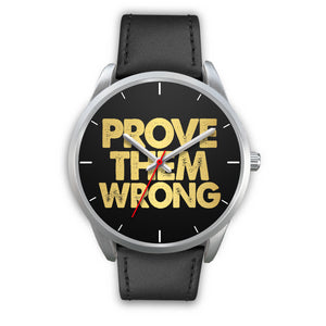 Prove Them Wrong Men's Watch in Silver
