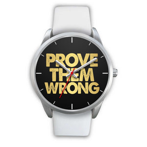 Prove Them Wrong Women's Watch in Silver