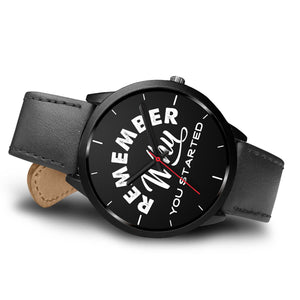 Remember Why You Started Men's Watch in Black