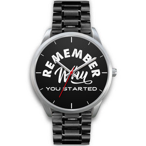 Remember Why You Started Women's Watch in Silver