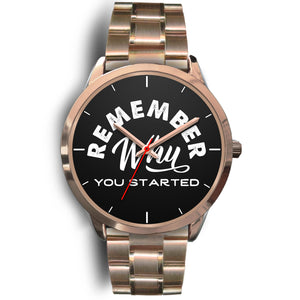 Remember Why You Started Women's Watch in Rose Gold