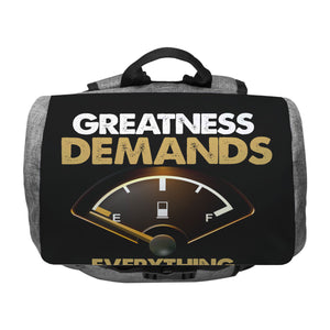 Greatness Demands Everything Penryn Backpack