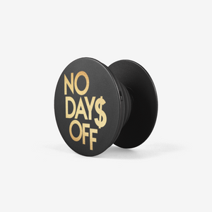 No Days Off Collapsible Grip & Stand for Phones and Tablets