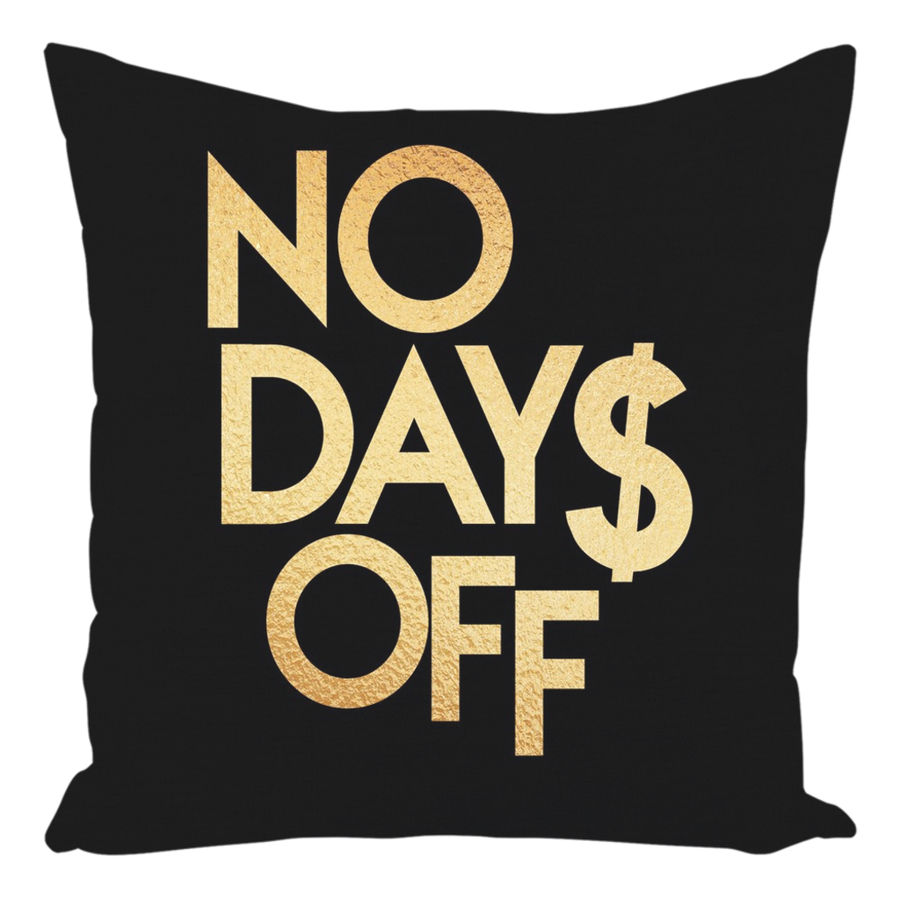 No Days Off Throw Pillows
