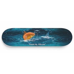 Dream Big, Little One 1-Panel Skateboard Art