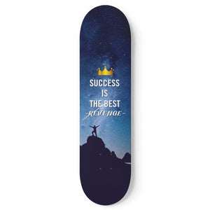 Success Is The Best Revenge 1-Panel Skateboard Art