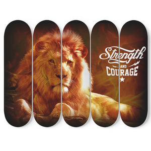 Strength and Courage 5-Panel Skateboard Art
