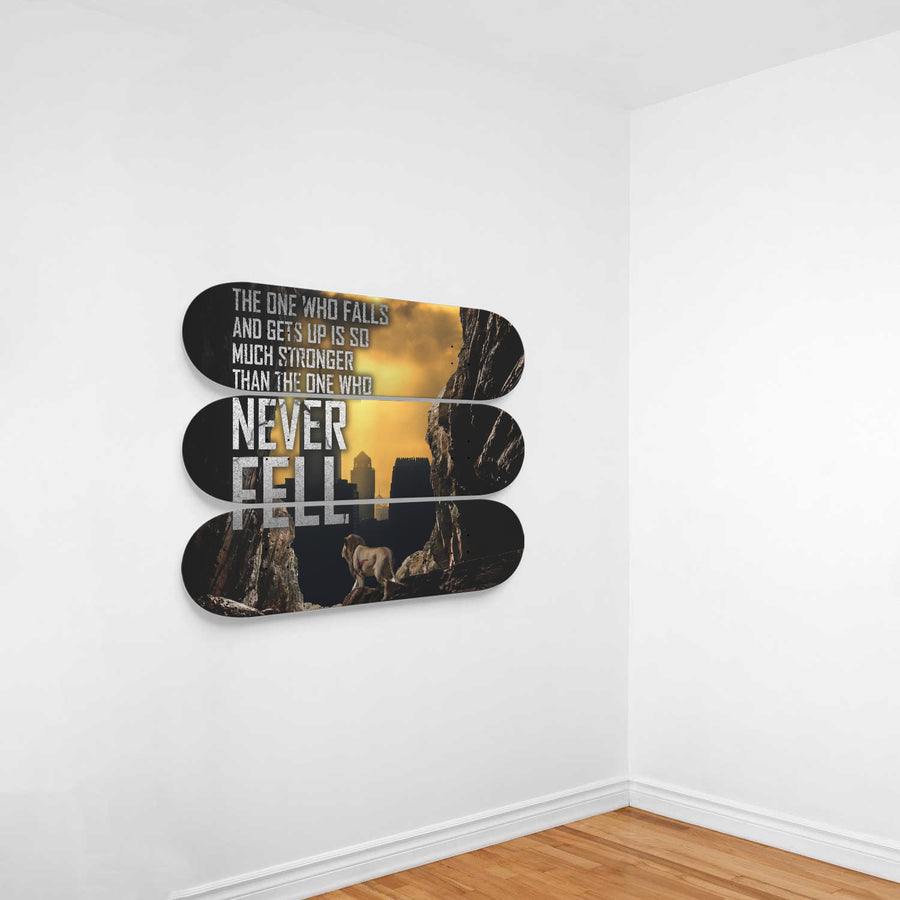 The One Who Falls And Gets Up Is So Much Stronger Than The One Who Never Fell 3-Panel Skateboard Art